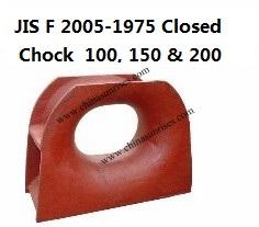 JIS F 2005-1975 Closed chock