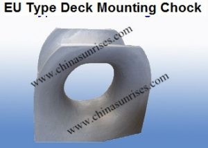 EU Type Deck Mounting Chock