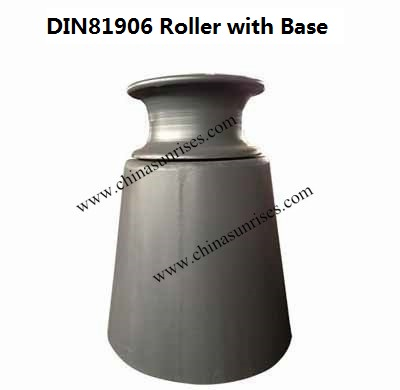 DIN81906 Roller with Base
